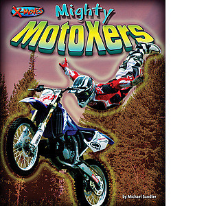 Cover: Mighty MotoXers