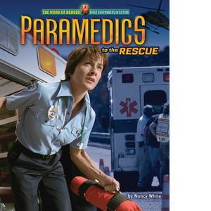 Cover: Paramedics to the Rescue