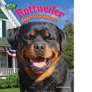 Cover: Rottweiler: Super Courageous