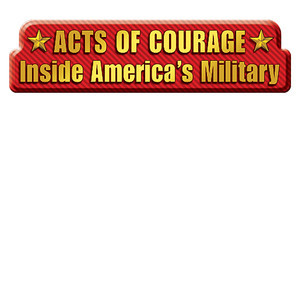 Cover: Acts of Courage: Inside America's Military