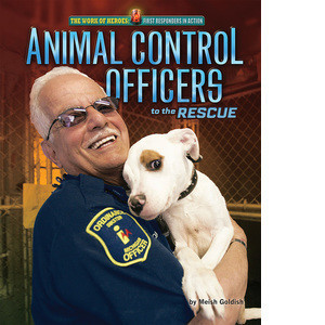 Cover: Animal Control Officers to the Rescue