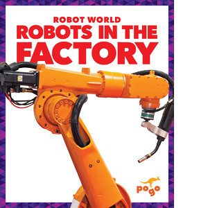 Cover: Robots in the Factory