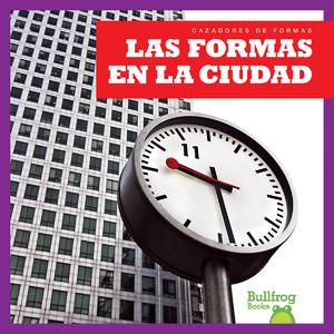 Cover: Las formas en la ciudad (Shapes in the City)