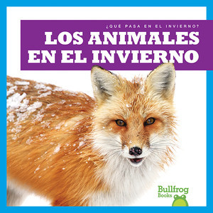 Cover: Los animales en el invierno (Animals in Winter)