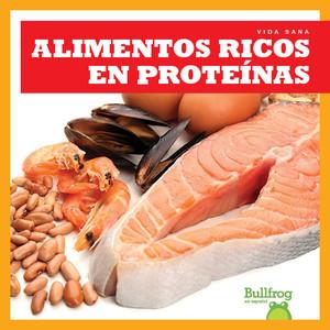 Cover: Alimentos ricos en proteínas (Protein Foods)