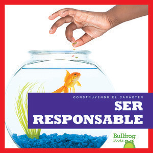 Cover: Ser responsable (Being Responsible)