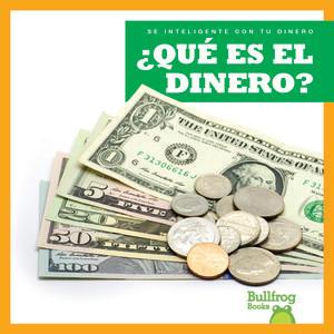 Cover: ¿Qué es el dinero? (What Is Money?)
