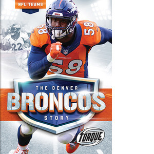 Cover: The Denver Broncos Story
