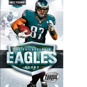 Cover: The Philadelphia Eagles Story