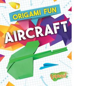 Cover: Origami Fun: Aircraft