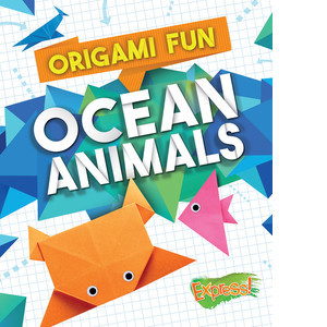 Cover: Origami Fun: Ocean Animals