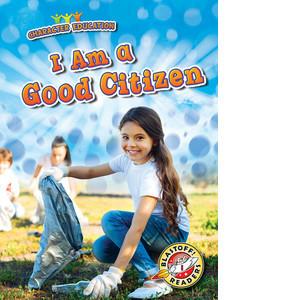 Cover: I Am a Good Citizen