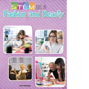 Cover: STEM Jobs in Fashion and Beauty