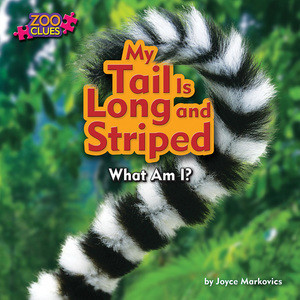 Cover: My Tail Is Long and Striped (Lemur)