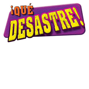 Cover: ¡Qué desastre!/It's a Disaster!