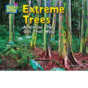 Cover: Extreme Trees: And How They Got That Way