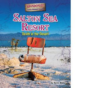 Cover: Salton Sea Resort: Death in the Desert