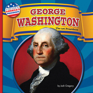 Cover: George Washington: The 1st President