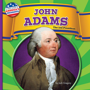 Cover: John Adams: The 2nd President
