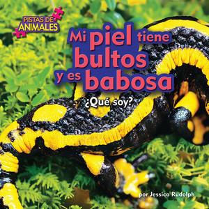 Cover: Mi piel tiene bultos y es babosa (my skin/bumpy)