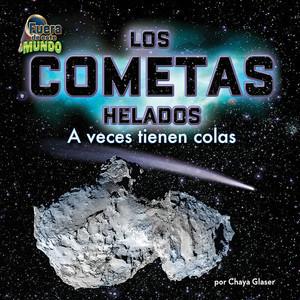 Cover: Los cometas helados: A veces tienen colas