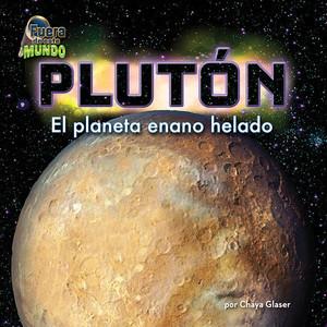 Cover: Plutón: El planeta enano helado