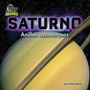 Cover: Saturno: Anillos asombrosos