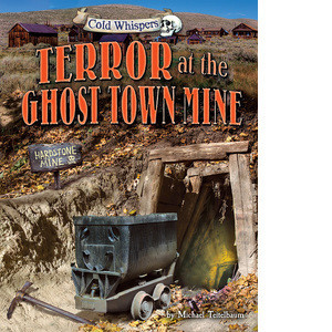 Cover: Terror at the Ghost Town Mine