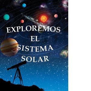 Cover: Exploremos el sistema solar