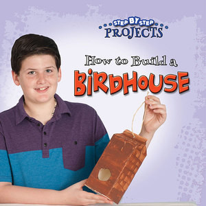 Cover: How to Build a Bird House