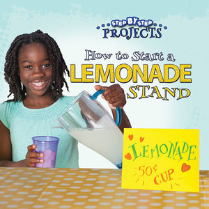 Cover: How to Start a Lemonade Stand