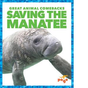 Cover: Saving the Manatee