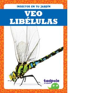 Cover: Veo libélulas (I See Dragonflies)