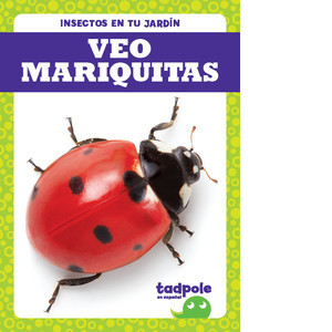 Cover: Veo mariquitas (I See Ladybugs)
