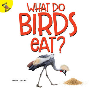 Cover: What Do Birds Eat?