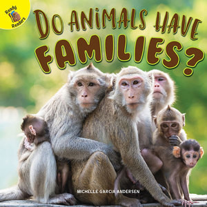 Cover: Do Animals Have Families?
