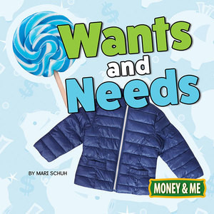 Cover: Wants and Needs