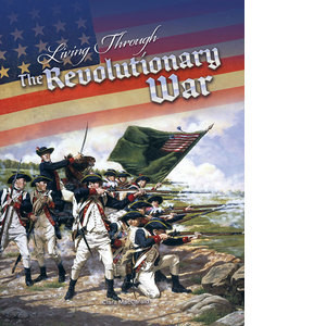Cover: Living Through the Revolutionary War