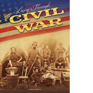 Cover: Living Through the Civil War