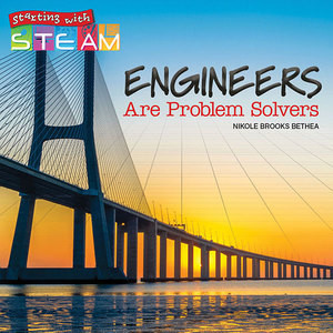 Cover: Engineers Are Problem Solvers