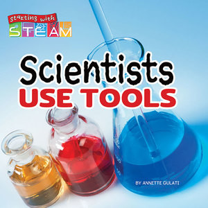 Cover: Scientists Use Tools