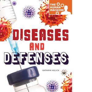 Cover: Diseases and Defenses
