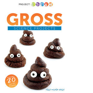 Cover: Gross Science Projects