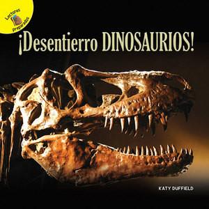 Cover: ¡Desentierro dinosaurios!