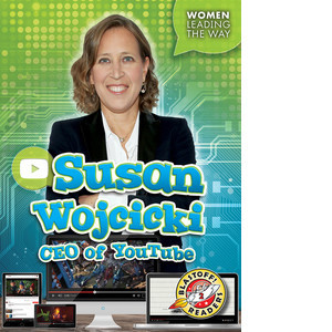 Cover: Susan Wojcicki: CEO of YouTube