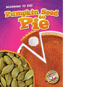Cover: Pumpkin Seed to Pie