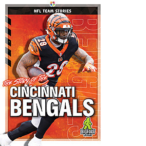 Cover: The Story of the Cincinnati Bengals
