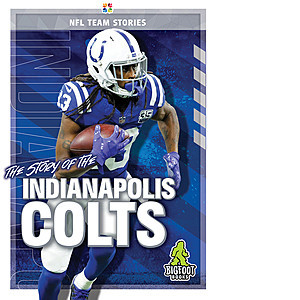 Cover: The Story of the Indianapolis Colts