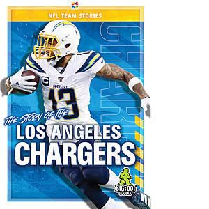 Cover: The Story of the Los Angeles Chargers