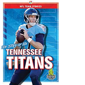 Cover: The Story of the Tennessee Titans